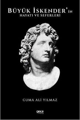 Büyük İskender'in Hayatı ve Seferleri resmi