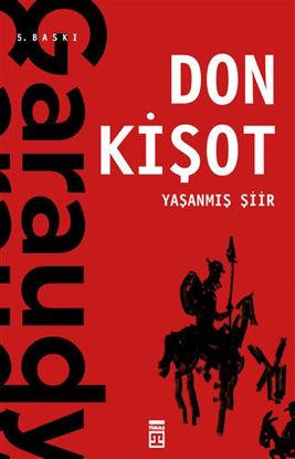 Yaşanmış Şiir: Don Kişot resmi