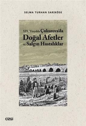 19.Yüzyılda Çukurova'da Doğal Afetler ve Salgın Hastalıklar resmi