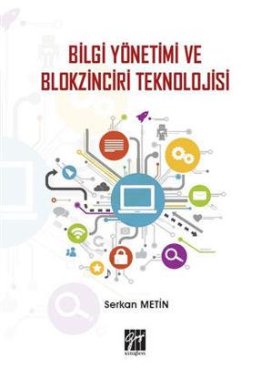 Bilgi Yönetimi ve Blokzinciri Teknolojisi resmi