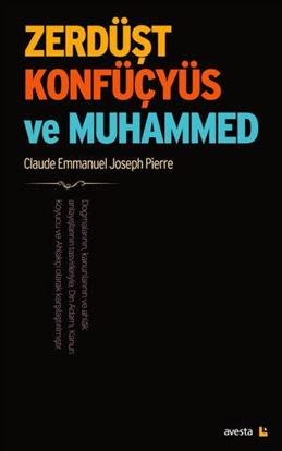 Zerdüşt Konfüçyüs ve Muhammed resmi