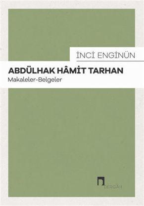 Abdülhak Hamit Tarhan: Makaleler - Belgeler resmi