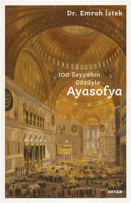 100 Seyyahın Gözüyle Ayasofya resmi