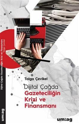 Dijital Çağda Gazeteciliğin Krizi ve Finansmanı resmi