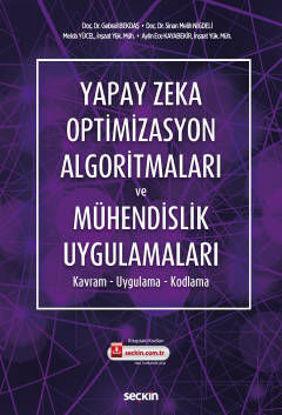 Yapay Zeka Optimizasyon Algoritmaları ve Mühendislik Uygulamaları resmi
