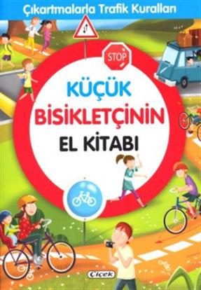 Küçük Bisikletçinin El Kitabı - Çıkartmalarla Trafik Kuralları resmi