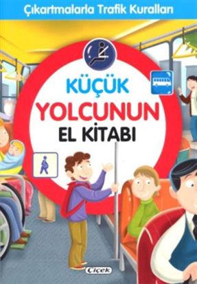 Küçük Yolcunun El Kitabı - Çıkartmalarla Trafik Kuralları resmi