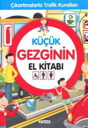Küçük Gezginin El Kitabı - Çıkartmalarla Trafik Kuralları resmi