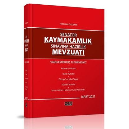 Senatör Kaymakamlık Sınavına Hazırlık Mevzuatı Savaş Yayınları 2021 resmi