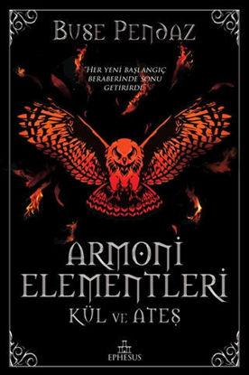Armoni Elementleri: Kül ve Ateş (Ciltli) resmi