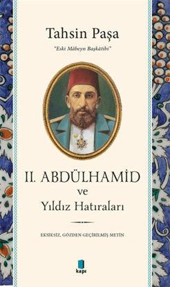 2. Abdülhamid ve Yıldız Hatıraları resmi
