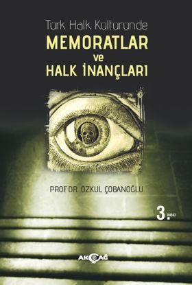 Türk Halk Kültüründe Memoratlar ve Halk İnançları resmi