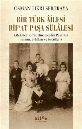 Bir Türk Ailesi Rif'at Paşa Sülalesi resmi