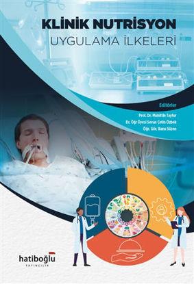 Klinik Nutrisyon Uygulama İlkeleri resmi