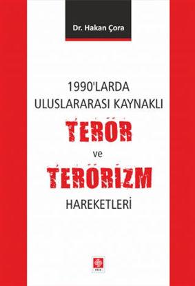 1990'larda Uluslararası Kaynaklı Terör ve Terörizm Hareketleri resmi