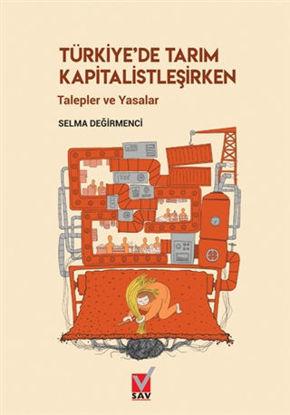 Türkiye'de Tarım Kapitalistleşirken resmi