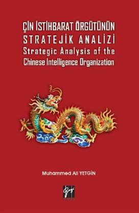 Çin İstihbarat Örgütünün Stratejik Analizi Strategic Analysis of the Chinese Intelligence Organization resmi