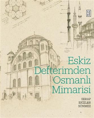 Eskiz Defterimden Osmanlı Mimarisi Ciltli resmi