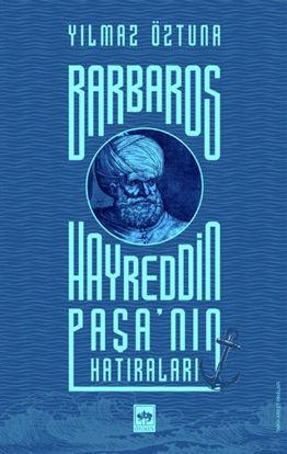 Barbaros Hayreddin Paşa'nın Hatıraları resmi