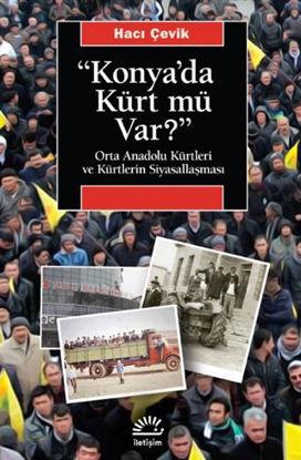 """""""Konya'da Kürt Mü Var?"""" resmi"""