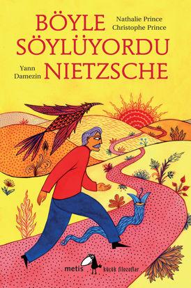 Böyle Söylüyordu Nietzsche resmi