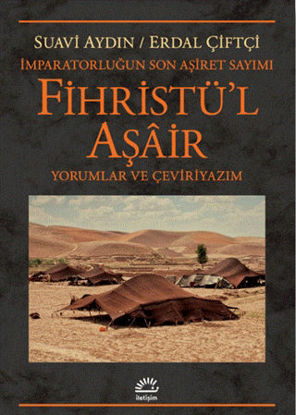 Fihristü'l Aşair - İmparatorluğun Son Aşiret Sayımı resmi