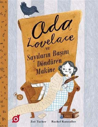 Ada Lovelace ve Sayıların Başını Döndüren Makine resmi
