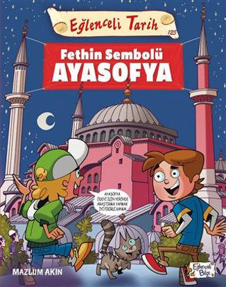 Fethin Sembolü Ayasofya - Eğlenceli Tarih resmi