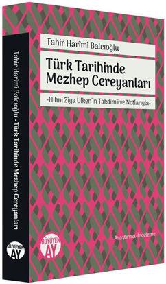 Türk Tarihinde Mezhep Cereyanları resmi