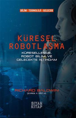 Küresel Robotlaşma resmi