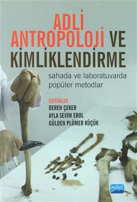 Adli Antropoloji ve Kimliklendirme resmi
