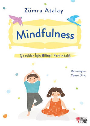 Mindfulness - Çocuklar İçin Bilinçli Farkındalık resmi