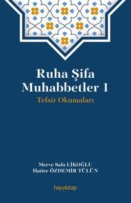 Ruha Şifa Muhabbetler 1 - Tefsir Okumaları resmi