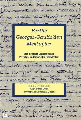 Berthe Georges-Gaulis'den Mektuplar resmi