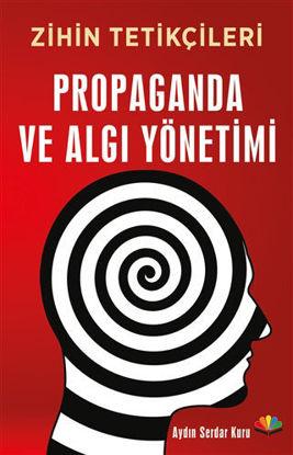 Propaganda ve Algı Yönetimi - Zihin Tetikçileri resmi