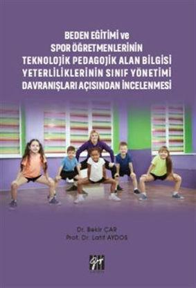 Beden Eğitimi ve Spor Öğretmenlerinin Teknolojik Pedagojik Alan Bilgisi Yeterliliklerinin Sınıf Yönetimi Davranışları Açısından İncelenmesi resmi