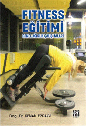 Fitness Eğitimi - Genel Ağırlık Çalışmaları resmi