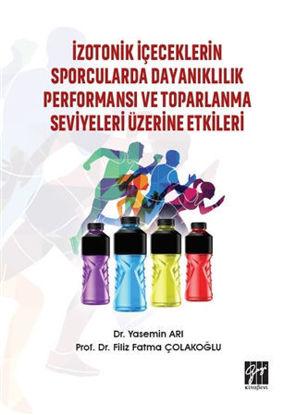 İzotonik İçeceklerin Sporcularda Dayanıklılık Performansı ve Toparlanma Seviyeleri Üzerine Etkileri resmi