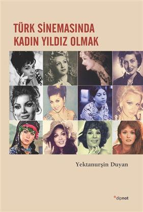 Türk Sinemasında Kadın Yıldız Olmak resmi
