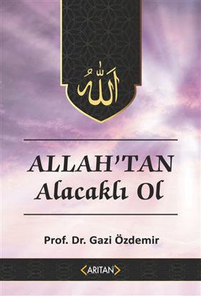 Allah'tan Alacaklı Ol - Kur'an'a Göre Sohbetler 2 resmi
