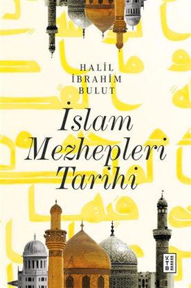 İslam Mezhepleri Tarihi (Ciltli) resmi
