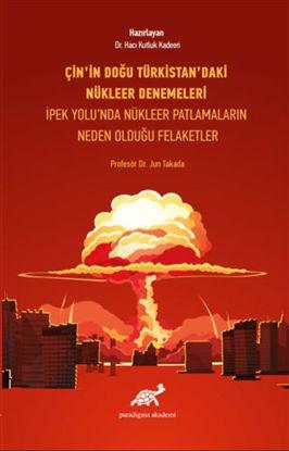 Çin'in Doğu Türkistan'daki Nükleer Denemeleri resmi