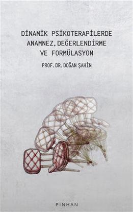 Dinamik Psikoterapilerde Anamnez, Değerlendirme Ve Formülasyon resmi