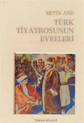 Türk Tiyatrosunun Evreleri (Ciltli) resmi