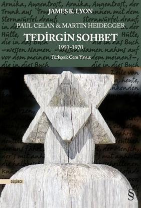 Paul Celan ve Martin Heidegger - Tedirgin Sohbet 1951-1970 resmi