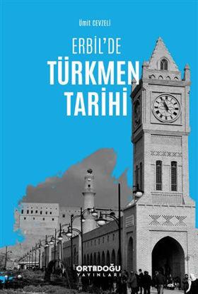 Erbil'de Türkmen Tarihi resmi