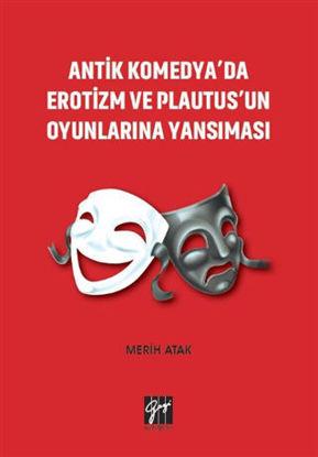 Antik Komedya'da Erotizm ve Plautus'un Oyunlarına Yansıması resmi