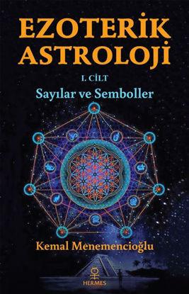Ezoterik Astroloji 1. Cilt - Sayılar ve Semboller resmi