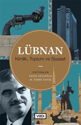 Lübnan - Kimlik, Toplum ve Siyaset resmi