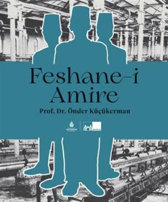 Feshane-i Amire resmi
